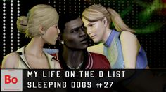 My Life on The D List - Sleeping Dogs #27  We're hitting the town with a minor celebrity because Sunny is creeping everyone out. We check out a K bar meet some girls and then we have to throw hands in the parking lot. Subscribe for more. Like favorite comment for faster uploads. Share with friends to help grow the channel and increase the quality for you guys. If you can't view the embedded video check the image below
