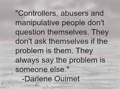 "Amen ""controllers, abusers and manipulative people don't question themselves. they don't ask themselves if the problem is them. they always say the problem is SOMEONE else"" - so true for this narcissist who puts people on back burners! Great Quotes, Quotes To Live By, Me Quotes, Inspirational Quotes, Family Quotes, Self Pity Quotes, Bad Dad Quotes, Fabulous Quotes, The Words"