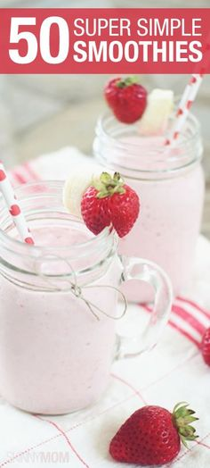 Make a smoothie for breakfast! Here's 50 recipes!