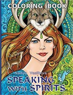 Speaking With Spirits Coloring Book For Adult Nadiya Vasilkova 9781535181631 Amazon