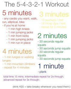 54321 I have been doing for a couple if weeks and I even vary between different types of exercises!