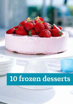 10 Frozen Desserts — Take a break in the midst of a hot summer with the help of our refreshing frozen dessert recipes.