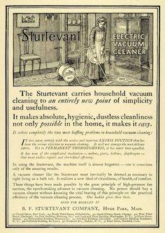 1911 Ad Sturtevant Company Electric Vacuum Cleaner Vintage Advertisements, Vintage Ads, Vintage Signs, Vintage Decor, Portable Vacuum Cleaner, Craftsman Interior, Vintage House Plans, Vintage Appliances, Interior Garden