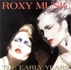 Roxy MusicThe Early Years album cover
