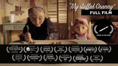 My Stuffed Granny.....WINNER 25th McLaren Award, BEST BRITISH ANIMATION, EDINBURGH INT. FILM FESTIVAL 2014 Little Sofía loves her grumpy granny: even though she is always hungry and eats what little food they can buy. Her pension is the only thing keeping her and her father alive. To what extremes will they go to once granny is no more?