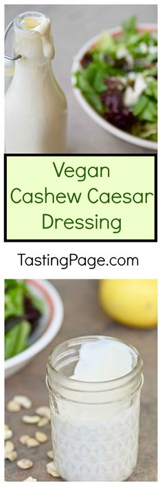 Vegan Cashew Caesar Dressing - great on salads or with vegetables as a dip | TastingPage.com