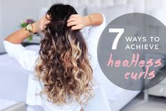 7 Ways to Achieve Heatless Curls — Luxy Hair Blog - All about hair!