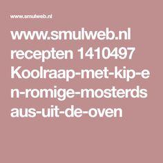 www.smulweb.nl recepten 1410497 Koolraap-met-kip-en-romige-mosterdsaus-uit-de-oven