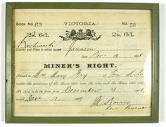 Miner's Right - Issued to Mrs Mary Fry, Ten Mile, Beechworth Mining District, Victoria, 13 Dec 1898 Australian Vintage, Broken Promises, Texas History, Australian Curriculum, Dramatic Play, Historical Photos, Vintage Posters, Brisbane, Melbourne