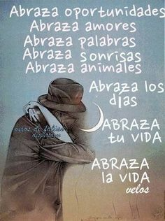 Abraza la vida