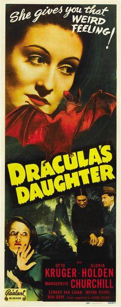1936 - La hija de Drácula - Dracula's Daughter -Stars: Otto Kruger, Gloria Holden, Marguerite Churchill