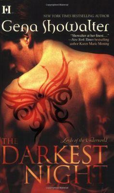 The Darkest Night (Lords of the Underworld, Book 1) by Gena Showalter