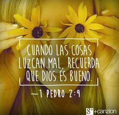 Dios es bueno todo el tiempo. Todo el tiempo Dios es bueno. <3