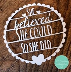 She Believed She Could So She Did - Free Paper Cut template by SLS Creative