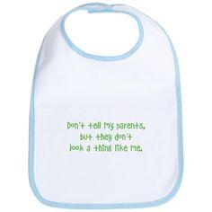 Hahaha love it!!!! Adoption bib!!! I'm so getting this!!