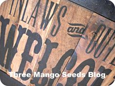 Three Mango Seeds: Another Pallet Wood Sign