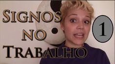 ÁRIES, CANCER, GÊMEOS E TOURO - SIGNOS NOS TRABALHO - parte 1