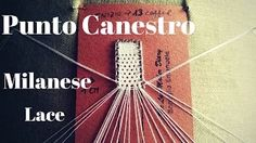 The LaceMaker Diary - YouTube Milanese Punto Canestro