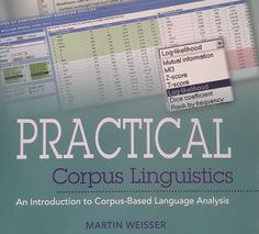 Practical Corpus Linguistics: An Introduction to Corpus-Based Language Analysis is a great introduction to textual analysis for digital humanities scholars.
