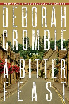 EPub A Bitter Feast (Duncan Kincaid/Gemma James Novels Book Author Deborah Crombie