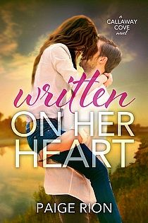 Sizzling new adult romance WRITTEN ON HER HEART by Paige Rion http://www.ebooksoda.com/ebook-deals/written-on-her-heart-by-paige-rion #NewAdult #Romance #iBooks #Kobo #Kindle #Nook