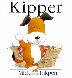 Kipper by Mick Inkpen. More like this at www.thebookseekers.com/collections.html