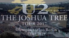 U2 Live @ Berlin 12.07.2017 Full Concert ( Full HD)
