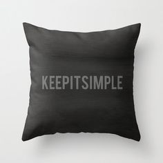 Keep It Simple Minimalist Home Decor Toss Pillow Cover, Black and Gray Typography Quote Pillow Case on Etsy, $45.00
