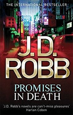 Promises In Death (In Death Book 28) by J.D. Robb