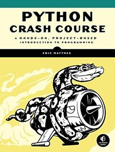 Looking for an introductory Python course? With Python Crash Course you'll learn how to: –Use powerful Python libraries and tools, including matplotlib, NumPy, and Pygal - Generate interactive visualizations –Deal with mistakes and errors  This is an Amazon affiliate link