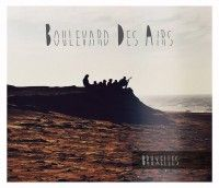 Boulevard Des Airs nous emmène à Bruxelles avec leur nouvel album (article)