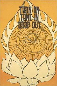 electripipedream:    Turn OnTune In Drop Out1967