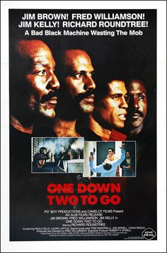 One Down, Two to Go (1976) starring Jim Brown, Fred Williamson, Jim Kelly & Richard Roundtree