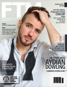 This issue of FTM Magazine is highly sought after, as it has an exclusive interview with Aydian Dowling shortly after his famous comparison photo with Adam Levine. Also included is a list of trans inc