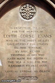 Memorial to Edith Corse Evans at Grace Church in New York City via Scouting NY. Another plaque honoring Edith Corse Evans can be found at Saint Ann's Episcopal Church in Sayville, New York.
