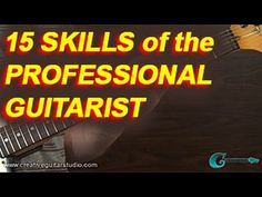 GUITAR THEORY: 15 Skills of the Professional Guitarist - YouTube