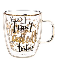 Look what I found on #zulily! Can't Adult Today 12-OZ. Double-Wall Travel Mug #zulilyfinds