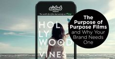 1-22-2016 The Purpose of Purpose Films and Why Your Brand Needs One