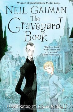 The Graveyard Book, Neil Gaiman. Yeah, it's a kids book, but it's so much more than just a kid's book. It's classic Gaiman and it makes you want it to be true.