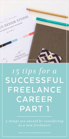 Thinking about going freelance? Click through to read 15 tips on going freelance and download your free workbook!