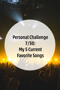 Personal (Challenge 7/30) //  My 5 Current Favorite Songs | Meine 5 Lieblingslieder im Moment