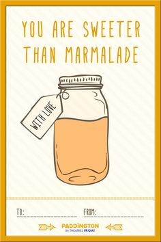 You can't get much sweeter than marmalade. Share the Paddington love by printing and sending this card to your friends and family! Paddington Bear Books, Ours Paddington, Paddington Bear Party, 1st Boy Birthday, 2nd Birthday Parties, Friend Birthday, London Quotes, Friends Instagram, Free Activities