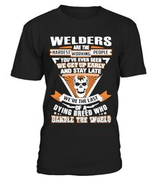 # Welders - We get up early and stay late .  Tags: Garage, Hobbyists, Mechanic, Motorcycle, Screwdriver, Tool, Workshop, Wrench, aircraft, mechanic, tools, anime, mechanic, auto, mechanic, engineer, mechanical, engineering, funny, funny, diesel, mechanic, lesbian, mechanic, love, mechanic, mechanic, motor, mechanical, engineering, mechanical, heart, tattoo, mechanical, pliers, mechanics, quantum, mechanics