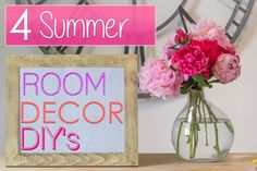 4 Easy Summer Room Decor DIYs!