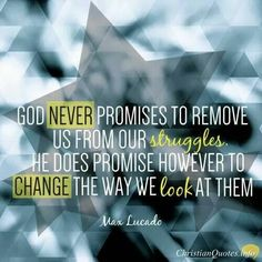 Max Lucado Quote - Instead of Praying to Get Rid of Problems, Pray for Christ-Like Character Life Quotes Love, Quotes About God, Great Quotes, Me Quotes, Peace Quotes, Strong Quotes, Change Quotes, Attitude Quotes, Quotable Quotes