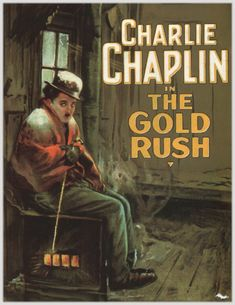 The Gold Rush is a 1925 American comedy film written, produced, and directed by Charlie Chaplin. The film also stars Chaplin in his Little Tramp persona Old Movies, Vintage Movies, Great Movies, Vintage Posters, Movies Free, Popular Movies, Charlie Chaplin, Films Cinema, Cinema Posters