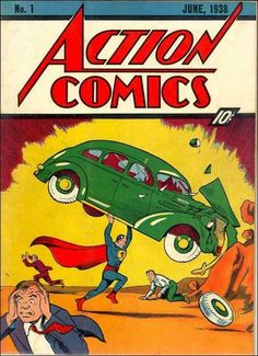Comic Origins-Action Comics#1. First appearance of Superman.