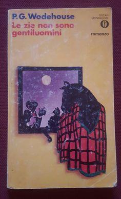 Autore: Pelham G. Woodehouse  Titolo: Le zie non sono gentiluomini Anno: 1976 Numero: 690 Copertina: Paolo Guidotti