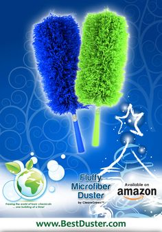 "The reviews are in and the Green Fluffy Duster is a hit!!! ""I bought this duster and love it."" http://www.amazon.com/Microfiber-CleansGreen-Automotive-Kitchen-Bendable/dp/B00A3CQSKG/ref=sr_1_45?ie=UTF8&qid=1425225306&sr=8-45&keywords=duster"