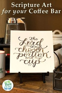 The perfect Bible verse to display on your coffee bar! Bible Verse Wall Art, Scripture Art, Computer Font, Psalm 16, Verses For Cards, Online Printing Companies, Beautiful Calligraphy, Printable Bible Verses, Memory Verse